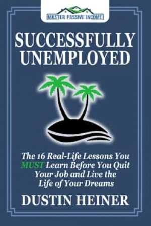 Successfully Unemployed - Dustin Heiner